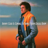 Johnny Cash | Johnny Cash Is Coming to Town/Boom Chicka Boom
